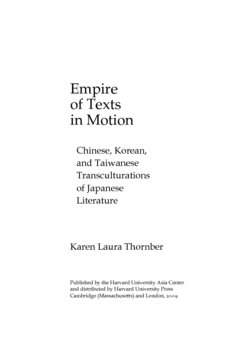 Cover image for Empire of texts in motion: Chinese, Korean, and Taiwanese transculturations of Japanese literature