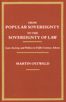 Cover image for From popular sovereignty to the sovereignty of law: law, society, and politics in fifth-century Athens