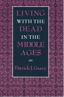 Cover image for Living with the dead in the Middle Ages