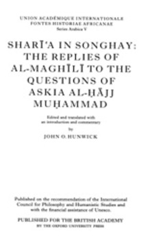 Cover image for Sharīʻa in Songhay: the replies of al-Maghīlī to the questions of Askia al-Ḥājj Muḥammad