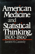 Cover image for American medicine and statistical thinking, 1800-1860