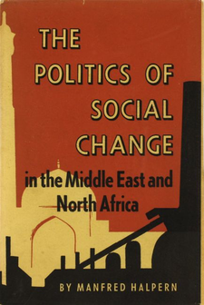 Cover image for The politics of social change in the Middle East and North Africa