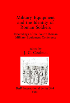 Cover image for Military Equipment and the Identity of Roman Soldiers: Proceedings of the Fourth Roman Military Equipment Conference