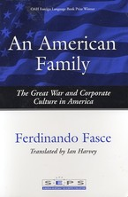 Cover image for An American family: the Great War and corporate culture in America