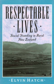 Cover image for Respectable lives: social standing in rural New Zealand