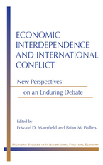 Cover image for Economic Interdependence and International Conflict: New Perspectives on an Enduring Debate