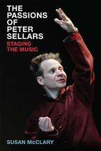 Cover image for The Passions of Peter Sellars: Staging the Music