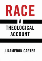 Cover image for Race: a theological account