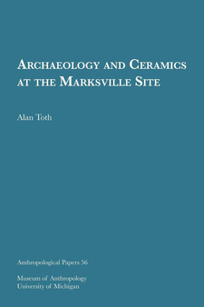 Cover image for Archaeology and Ceramics at the Marksville Site