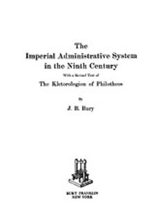 Cover image for The imperial administrative system in the ninth century: with a revised text of the Kletorologion of Philotheos