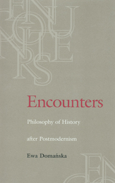 Cover image for Encounters: philosophy of history after postmodernism