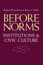 Cover image for Before Norms: Institutions and Civic Culture