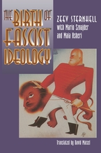 Cover image for The Birth of Fascist Ideology: From Cultural Rebellion to Political Revolution