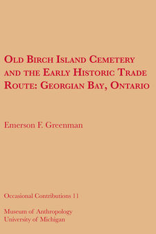 Cover image for Old Birch Island Cemetery and the Early Historic Trade Route: Georgian Bay, Ontario