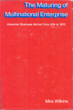 Cover image for The maturing of multinational enterprise: American business abroad from 1914 to 1970