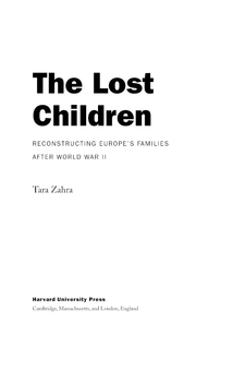 Cover image for The lost children: reconstructing Europe's families after World War II