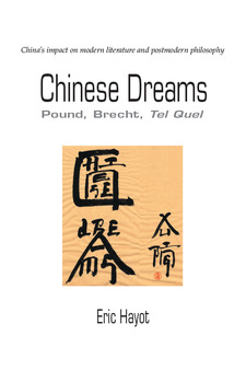 Cover for Chinese Dreams: Pound, Brecht, Tel Quel