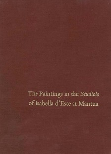 Cover image for The paintings in the studiolo of Isabella d'Este at Mantua