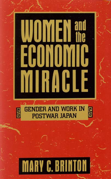 Cover image for Women and the economic miracle: gender and work in postwar Japan