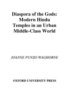 Cover image for Diaspora of the gods: modern Hindu temples in an urban middle-class world