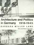 Cover image for Architecture and politics in Germany, 1918-1945