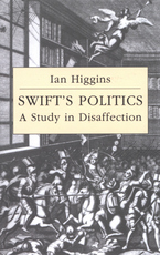 Cover image for Swift's politics: a study in disaffection