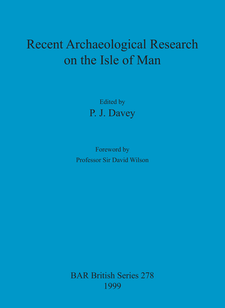 Cover image for Recent Archaeological Research on the Isle of Man