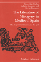 Cover image for The literature of misogyny in medieval Spain: the