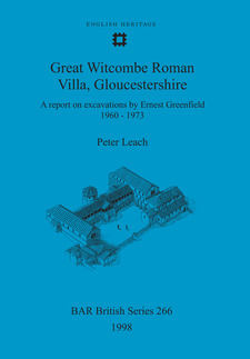 Cover image for Great Witcombe Roman Villa, Gloucestershire: A report on excavations by Ernest Greenfield, 1960-1973