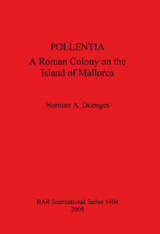 Cover image for POLLENTIA: A Roman Colony on the Island of Mallorca