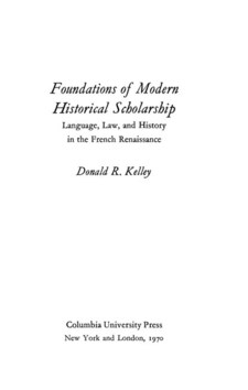 Cover image for Foundations of modern historical scholarship: language, law, and history in the French Renaissance