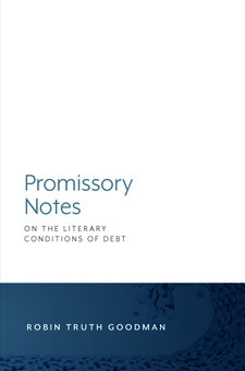 Cover for Promissory Notes: On the Literary Conditions of Debt