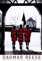 Cover image for Growing Up Female in Nazi Germany