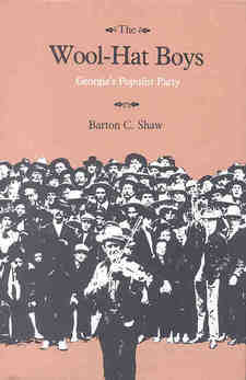 Cover for The wool-hat boys: Georgia's Populist Party