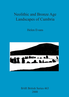 Cover image for Neolithic and Bronze Age Landscapes of Cumbria
