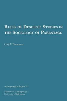 Cover image for Rules of Descent: Studies in the Sociology of Parentage