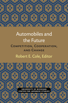 Cover image for Automobiles and the Future: Competition, Cooperation, and Change