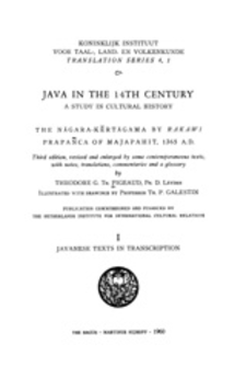 Cover image for Java in the 14th century: a study in cultural history : the Nāgara-Kĕrtāgama by Rakawi Prapañca of Majapahit, 1365 A.D., Vol. 1