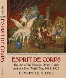 Cover image for Esprit de corps: the art of the Parisian avant-garde and the First World War, 1914-1925