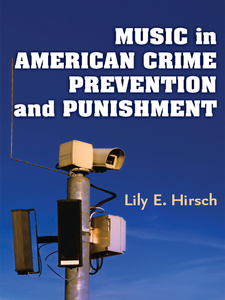 Cover image for Music in American Crime Prevention and Punishment
