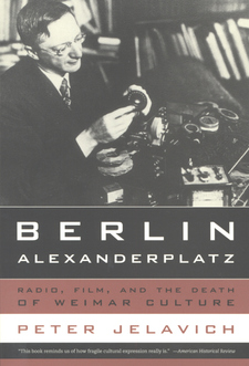 Cover image for Berlin Alexanderplatz: radio, film, and the death of Weimar culture