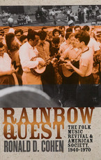 Cover image for Rainbow quest: the folk music revival and American society, 1940-1970