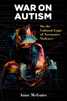 Cover image for War on Autism: On the Cultural Logic of Normative Violence