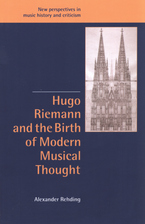 Cover image for Hugo Riemann and the birth of modern musical thought