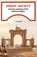 Cover image for Indian society and the making of the British Empire