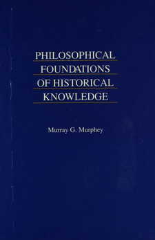 Cover image for Philosophical foundations of historical knowledge