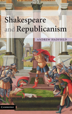 Cover image for Shakespeare and republicanism
