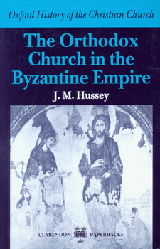 Cover image for The Orthodox Church in the Byzantine Empire