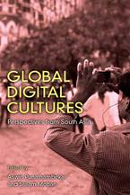 Cover image for Global Digital Cultures: Perspectives from South Asia