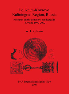 Cover image for Dollkeim-Kovrovo, Kaliningrad Region, Russia: Research on the cemetery conducted in 1879 and 1992-2002